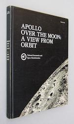 APOLLO PHOTOGRAPHIC VIEWS FROM LUNAR ORBIT. SIGNED BY ONE OF EVERY LUNAR FLIGHT CREW.  MASURSKY, HAROLD, G.W. COLTON and FAROUK EL-BAZ, editors.
