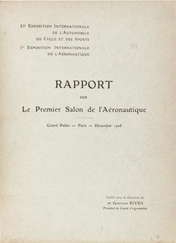 1908 PARIS AIR SHOW REPORT. Rapport sur le Premier Salon de l'Aéronautique, Grand Palais, Paris, Décembre 1908. Paris: Librairie des Sciences Aéronautiques, [1908].