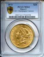 1873 $20 Open 3 MS61 PCGS