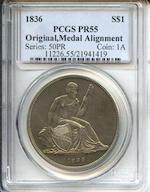 1836 Gobrecht $1 Original, Judd-60, Pollock-65, R.1, Proof 55 PCGS