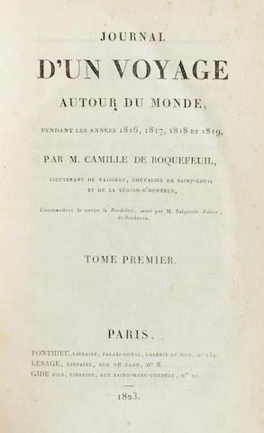 ROQUEFEUIL, CAMILLE DE. 1781-1831. Journal d'un voyage autour du monde, pendant les années 1816, 1817, 1818 et 1819. Paris: Lesage; Gide; Ponthieu, 1823.