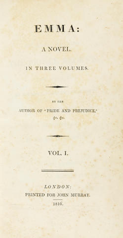 "AUSTEN, JANE. 1775-1817. Emma:  A Novel. In Three Volumes. By the author of ""Pride and Prejudice"" &c. &c. London: Printed for John Murray, 1816."