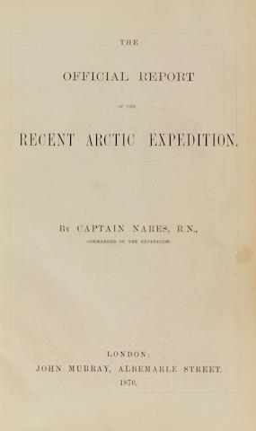 NARES, GEORGE STRONG. 1831-1915. The Official Report of the Recent Arctic Expedition. London: John Murray, 1876.