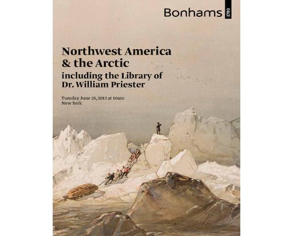 Northwest America and the Arctic, including the Library of Dr. William Priester