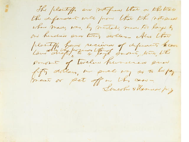 "LINCOLN, ABRAHAM.  1809-1865. Autograph Manuscript Signed (""Lincoln & Herndon""), 1 p, 8vo, n.p., n.d., being a legal brief submitted on behalf of a client,"