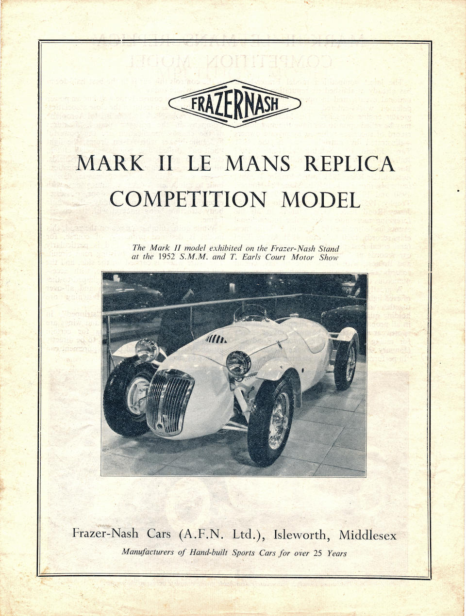The 1952 Earls Court Motor Show, 1953 Sebring 12 Hours,1952 Frazer-Nash Le Mans Replica MkII Competition Model  Chassis no. 421/200/174 Engine no. BS1/116