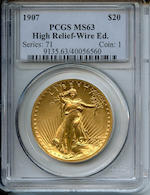 MCMVII (1907) High Relief $20, Wire Rim MS63 PCGS