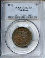 1846 1C Tall Date MS63 Brown PCGS