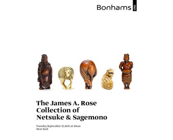 The James A. Rose Collection of Netsuke and Sagemono