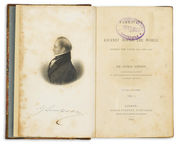 SIMPSON, GEORGE. 1792-1860. Narrative of a Journey Round the World, During the Years 1841 and 1842. London: Henry Colburn, 1847.