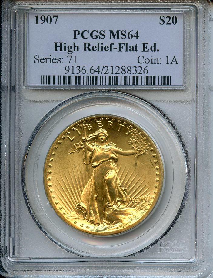 MCMVII (1907) High Relief $20 Flat Rim MS64 PCGS