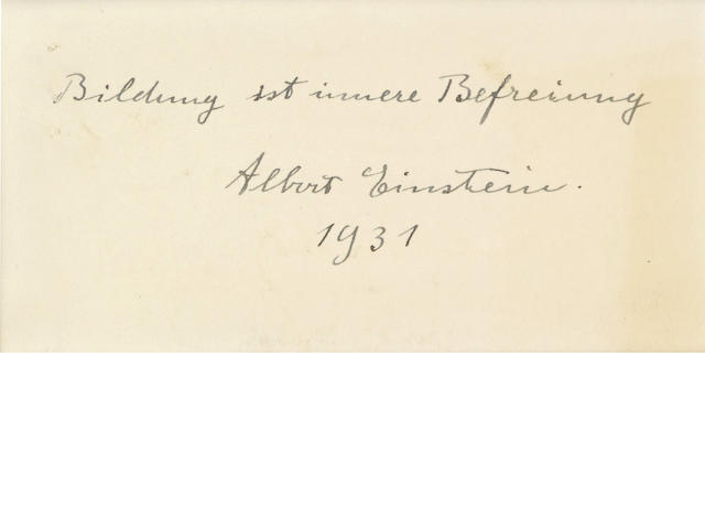 "EINSTEIN, ALBERT. 1879-1955. Autograph Quotation Signed (""Albert Einstein""), 1 line, n.p., 1931,"