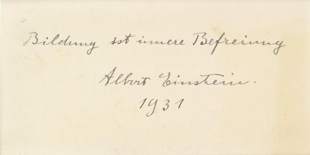 """EINSTEIN, ALBERT. 1879-1955. Autograph Quotation Signed (""""Albert Einstein""""), 1 line, n.p., 1931,"""