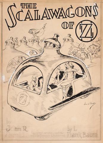 """NEILL, JOHN REA.  1877-1943. """"The Scalawagons of Oz,"""""""