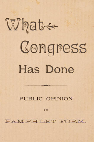 CONGRESS. What Congress Has Done. Public Opinion in Pamphlet Form. [Germantown, PA: Ed. Keyser's Cigars, c.1900.]
