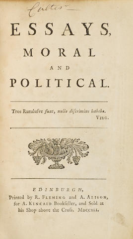 HUME, DAVID. 1711-1776. Essays Moral and Political. Edinburgh: printed by R. Fleming and A. Alison for A. Kincaid, 1741.