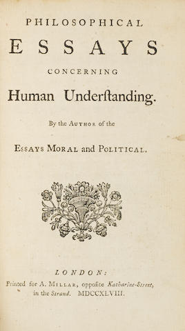 HUME, DAVID. 1711-1776. Philosophical Essays Concerning Human Understanding. London: A. Millar, 1748.