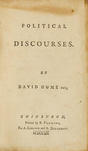 HUME, DAVID. 1711-1776. Political Discourses. Edinburgh: printed by R. Fleming for A. Kincaid and A. Donaldson, 1752.