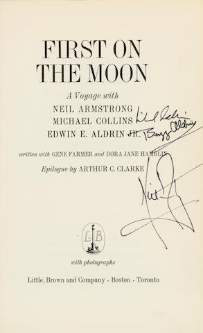 APOLLO 11. CREW SIGNED. First on the Moon. A Voyage with Neil Armstrong, Michael Collins, Edwin E. Aldrin, Jr. Boston: Little, Brown & Company, [1970].