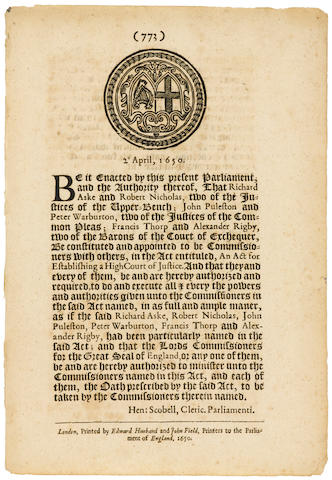 [CROMWELL, OLIVER. 1599-1658.] 2o April, 1650. Be it Enacted by this present Parliament, and the Authority thereof.... London: Printed by Edward Husband and John Field, Printers to the Parliament of England, 1650.