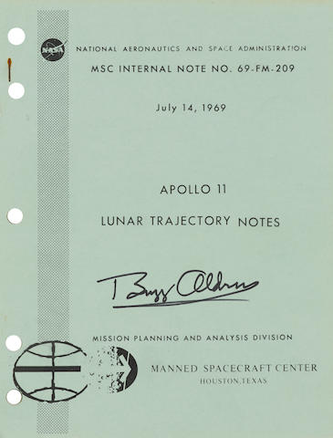 APOLLO 11 - LUNAR TRAJECTORY NOTES. SIGNED BY ALDRIN. Apollo 11 Lunar Trajectory Notes. MSC Internal Note No. 69-FM-209. Houston: NASA/Manned Spacecraft Flight Center, July 14, 1969.