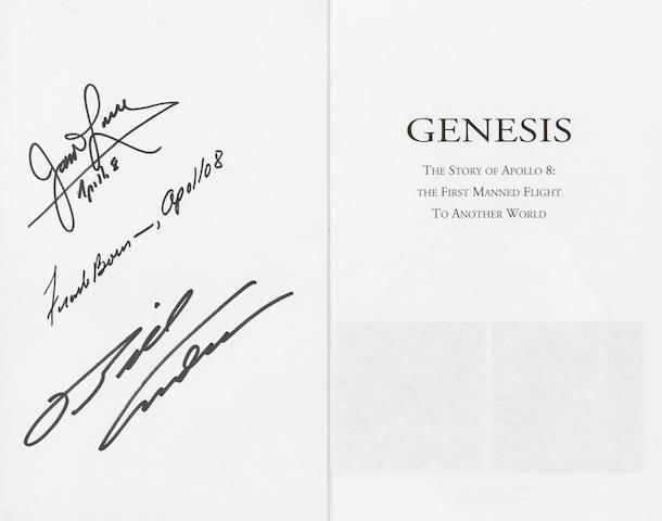 APOLLO 8. SIGNED BY THE CREW. ZIMMERMAN, ROBERT. Genesis. The Story of Apollo 8: The First Manned Flight to Another World.  New York: Four Walls Eight Windows, 1998.