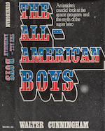 READABLE IN ZERO-G, CUNNINGHAM'S ALL-AMERICAN BOYS. CUNNINGHAM, WALTER. The All-American Boys. New York: Macmillan, 1977.
