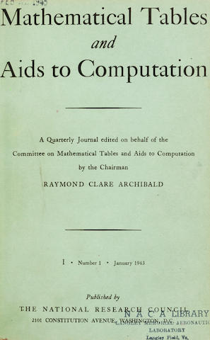 MTAC. Mathematical Tables and [other] Aids to Computation. Washington, D.C.: National Research Council, January 1943-October 1959. Vol 1, no 1 to Vol 13, no 68.