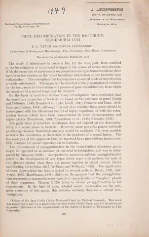 "BACTERIAL GENETICS. LEDERBERG, JOSHUA and EDWARD L. TATUM. 1. ""Novel genotypes in mixed cultures of biochemical mutants of bacteria."" Offprint from: Cold Spring Harbor Symposia on Quantitative Biology 11, 1946."