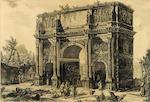 Giovanni Battista Piranesi (Italian, 1720-1778); Veduta dell'Arco di Constantino; Veduta dell'Arco di Settimio Severo, from Vedute di Roma; (2)