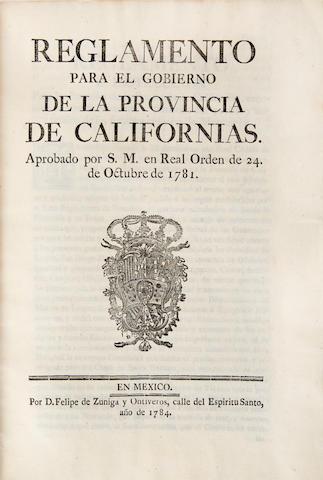 FIRST LAWS OF CALIFORNIA. NEVE, FELIPE DE. 1724-1784. Reglamento para el Gobierno de la Provincia de Californias. Aprobado por S.M. en Real Orden de 24. de Octubre de 1781. Mexico: Felipe de Zuniga y Ontiveros, 1784.