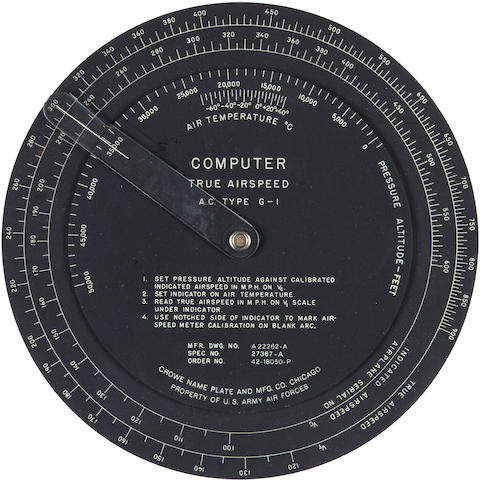 Capt. Robert A. Lewis' Original Computer: true airspeed circular dial AC Type G-1 manufactured by Crowe Name plate & MFG Co, Chicago,  [issued and used July/August 1945] Diameter 8 in (205 mm)  1