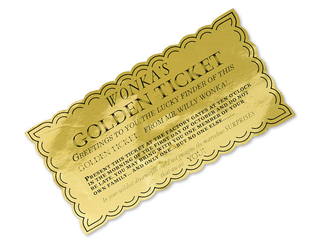 A Golden Ticket from Willy Wonka & the Chocolate Factory