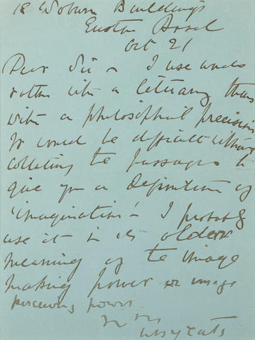 """YEATS, WILLIAM BUTLER. 1865-1939. Autograph Letter Signed (""""WB Yeats""""), 1 p, 8vo, 18 Woburn Buildings, Euston Road, [London], October 21, 1903,"""