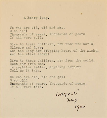 """YEATS, WILLIAM BUTLER. 1865-1939. Typed Manuscript Signed (""""W.B. Yeats""""), entitled """"A Faery Song,"""" 1 p, 8vo, n.p., February 7, 1920."""