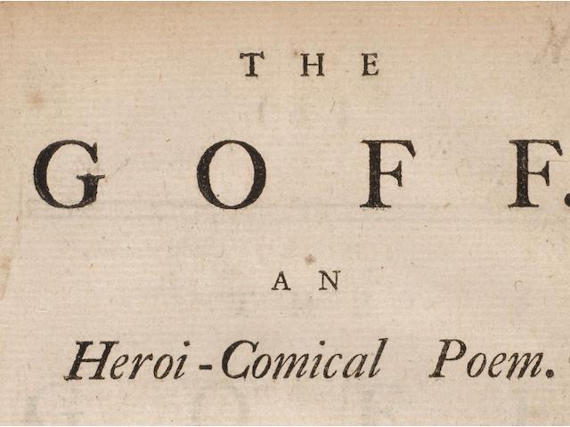 GOLF. [MATHISON, THOMAS. d.1754.] The Goff. An Heroi-Comical Poem. Edinburgh: J. Cochran and Co., 1743.