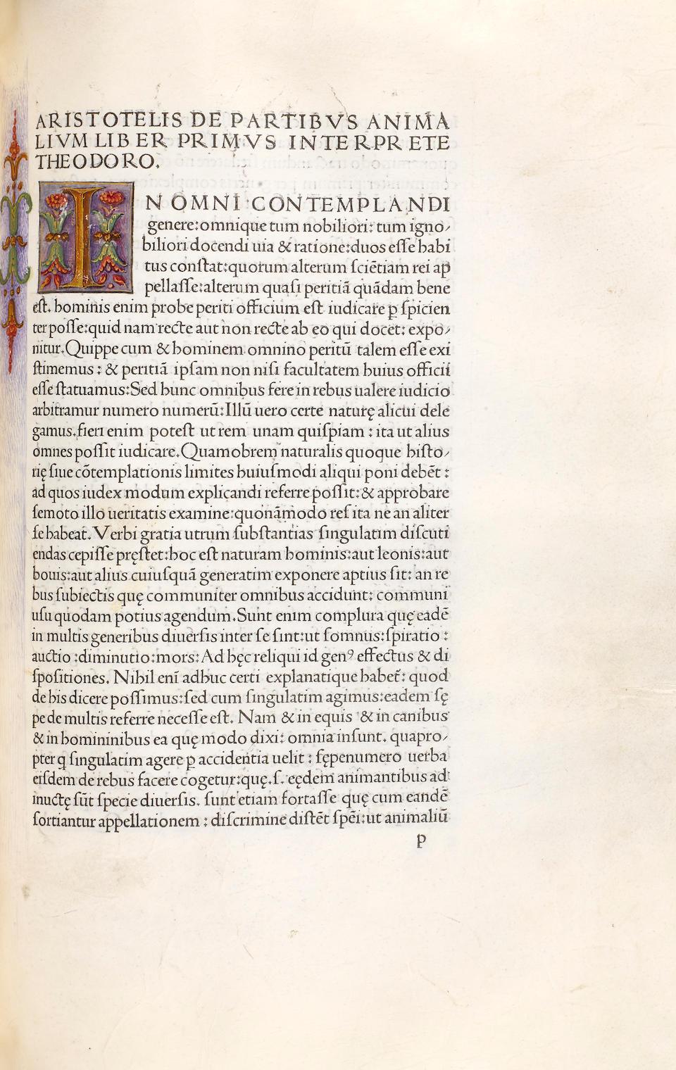 ARISTOTLE. 384-322 B.C.E. De animalibus [De historia animalium. De partibus animalium. De generatione animalium.] Translated by Theodore Gaza; edited by Ludovico Prodocator. Venice: Johannes de Colonia and Johannes Manthen de Gheretzem, 1476.