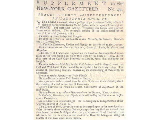 """""""PEACE! LIBERTY! AND INDEPENDENCE!"""" BROADSIDE. Supplement to the New-York Gazetteer No. 44. Peace! Liberty! and Independence! Philadelphia March 24, 1783. [Albany: Printed by Balentine and Webster, March 31, 1783.]"""