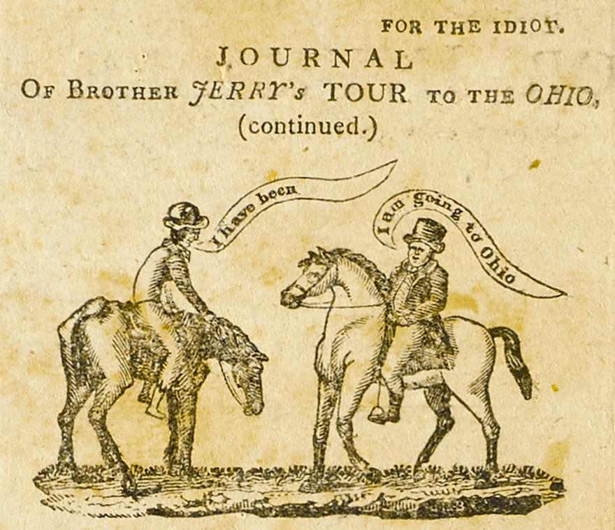 FIRST AMERICAN COMIC LAMPOONS THE WEST. The Idiot, or, Invisible Rambler. By Samuel Simpleton. Boston: [Henry Trumbull], May 30, 1818. Vol 1, no 21.