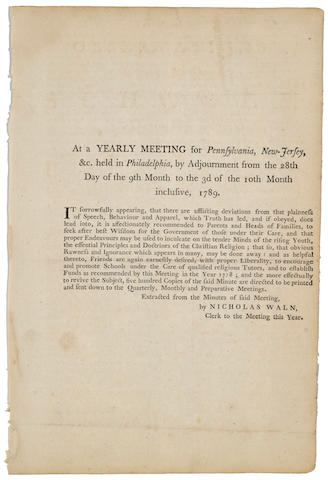 QUAKER BROADSIDE. At a Yearly Meeting for Pennsylvania, New-Jersey, &c. held in Philadelphia, by Adjournment from the 28th Day of the 9th Month to the 3d of the 10th Month inclusive, 1789. [Philadelphia]: October 3, 1789.