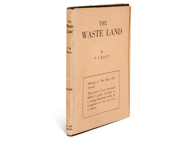 ELIOT, THOMAS STEARNS. 1888-1965. The Waste Land. New York: Boni and Liveright, 1922.