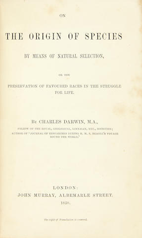 DARWIN, CHARLES. 1809-1882. On the Origin of Species by Means of Natural Selection, or the Preservation of Favoured Races in the Struggle for Life. London: John Murray, 1859.