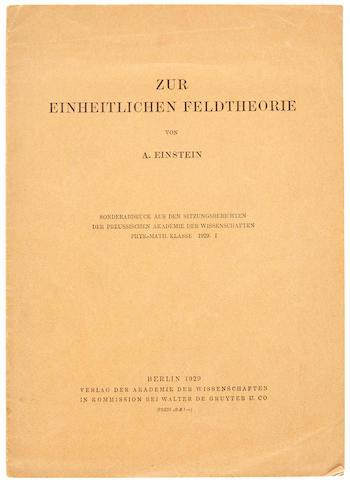 EINSTEIN, ALBERT. 1879-1955. Zur einheitlichen Feldtheorie. Berlin: Verlag der Akademie der Wissenschaften, in Kommission bei Walter de Gruyter, 1929.