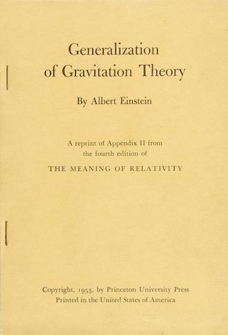 EINSTEIN, ALBERT. 1879-1955. Generalization of Gravitational Theory. [Princeton]: Princeton University Press, 1953.