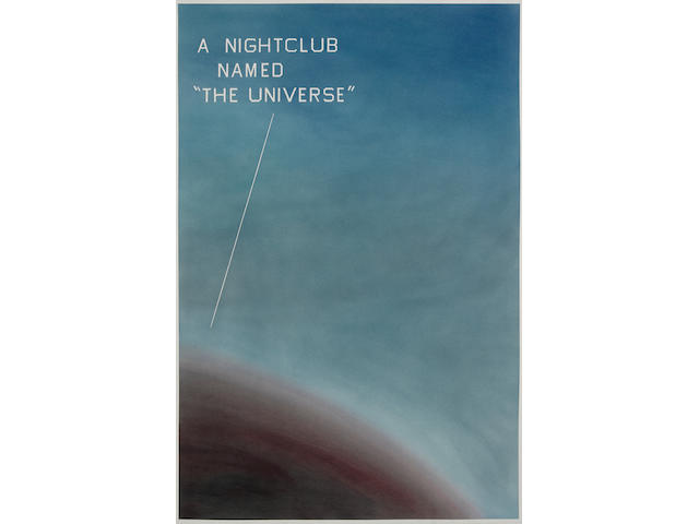 "ED RUSCHA (B. 1937) A Nightclub Named ""The Universe"", 1982"