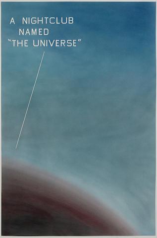 "ED RUSCHA (B. 1937) A Nightclub Named ""The Universe"", 1982"