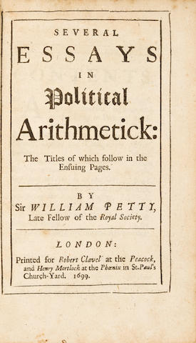 PETTY, WILLIAM. 1623-1687. Several Essays in Political Arithmetick: the titles of which follow in the ensuing pages. London: Robert Clavel and Henry Mortlock, 1699.