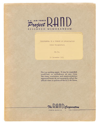 MORGENSTERN, OSKAR. 1902-1977. Prolegomena to a theory of organization. U.S. Air Force Project RAND report RM-734. Santa Monica, CA: The RAND Corporation, 1951.