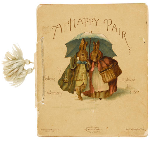 POTTER, BEATRIX, illustrator. WEATHERLY, FREDERIC E. 1848-1929. A Happy Pair. London: Hildesheimer & Faulkner, and New York: Geo. C. Whitney, [1890].