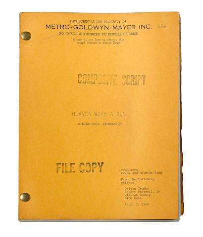 Trumbo, Dalton. 1905-1976. Heaven With a Gun. Metro-Goldwyn-Mayer, 1969.